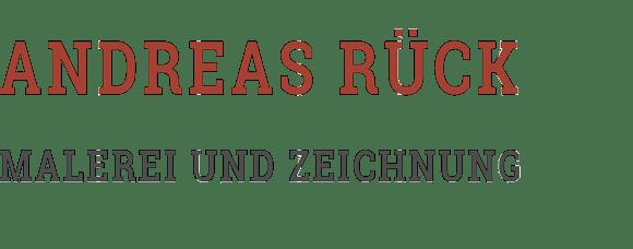 Andreas Rück – Malerei und Zeichnungen –Gießen